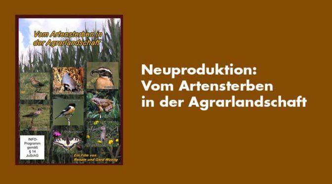 Neuproduktion 2019: Vom Artensterben in der Agrarlandschaft